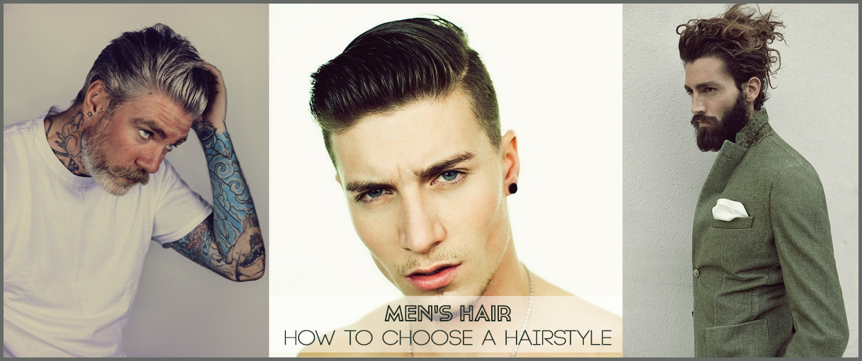 Mens hair How to choose a hairstyle