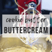 Cookie Butter Buttercream | www.thevegasmom.com