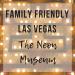 Family Friends Las Vegas | The Neon Museum - www.thevegasmom.com