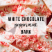 White Chocolate Peppermint Bark | www.thevegasmom.com