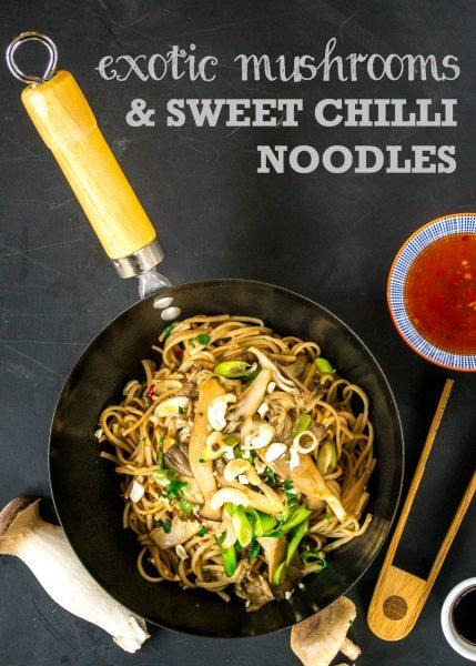 Recipe: Exotic Mushroom & Cashew Sweet Chilli Noodles