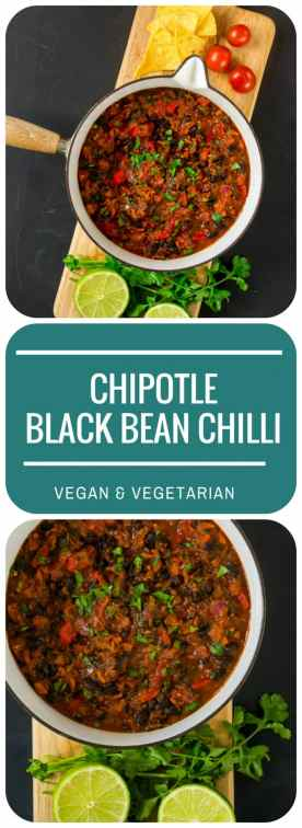 Chipotle Black Bean Chilli | Vegan & Vegetarian