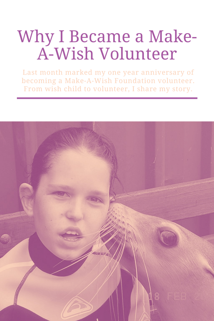 Last month marked my one year anniversary of becoming a Make-A-Wish Foundation volunteer. From wish child to volunteer, I share my story.