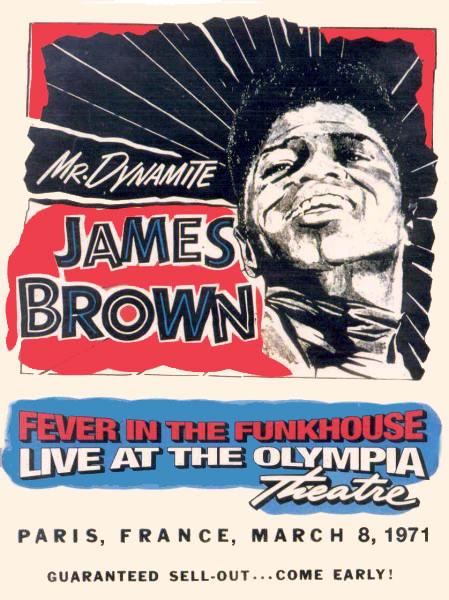 JAMES BROWN OLYMPIA PARIS DVD - 1971 COLOR - JAMES BROWN PARIS FRANCE