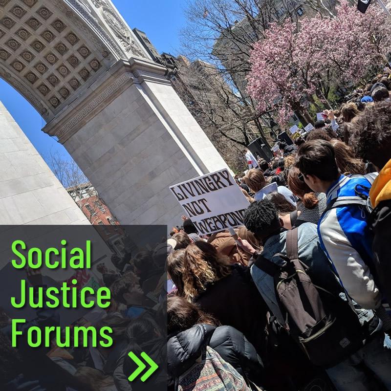 Social Justice Forums