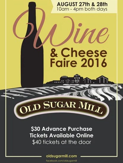 Old Sugar Mill Wine and Cheese Faire
