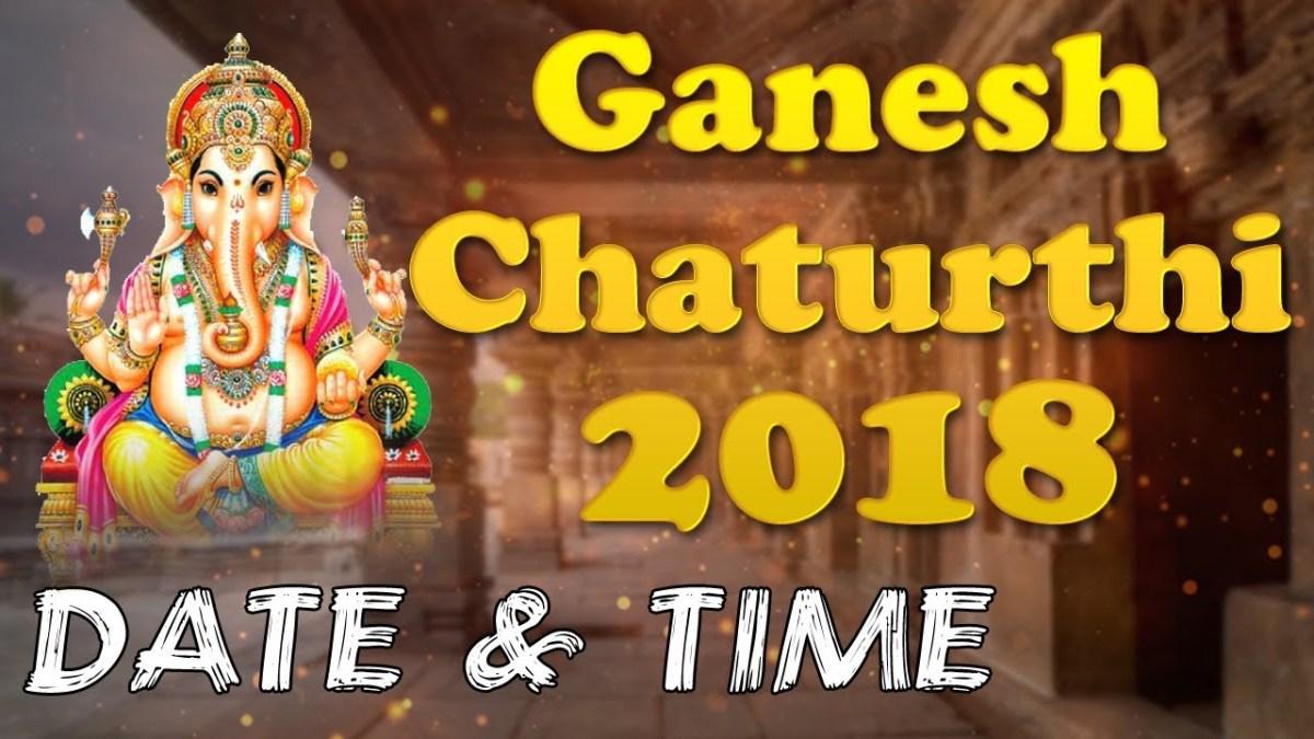 Ganesh Chaturthi 2018 Date, Puja Time and Muhurat | The Viral Blaze