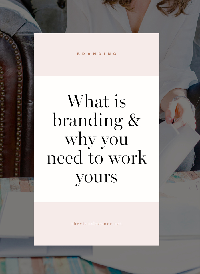 What is Branding and why is so important for your brand