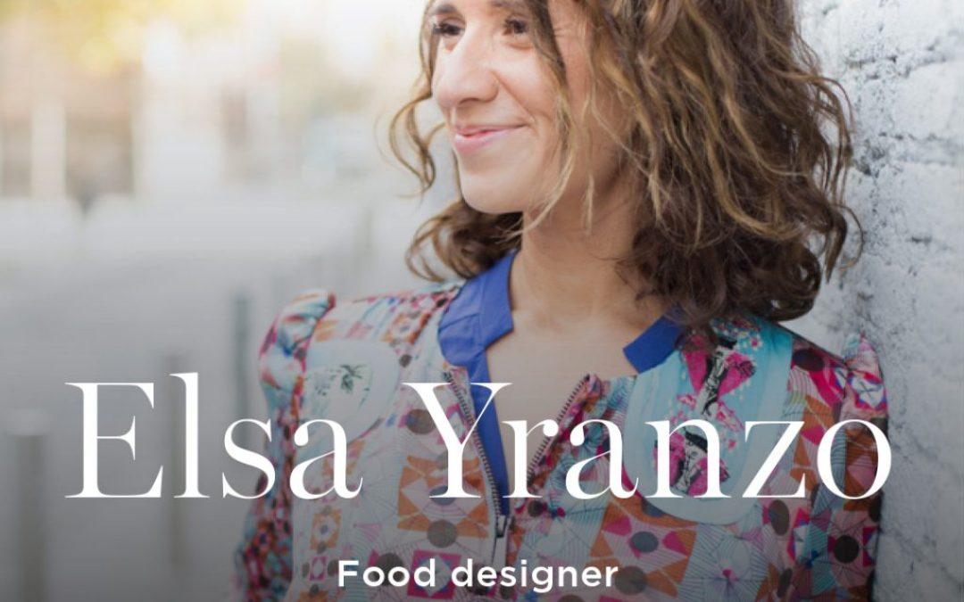 Elsa Yranzo: la food designer del momento