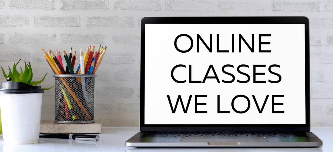 Online Classes We Love