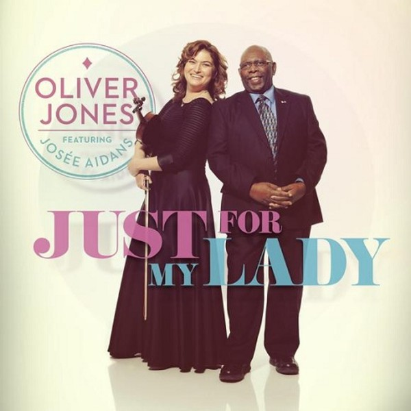 Just for My Lady – Oliver Jones featuring Josée Aidans