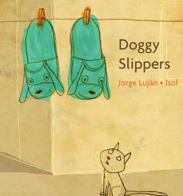 Doggy Slippers – Jorge Luján