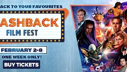 Cineplex's Flashback Film Fest Brings Retro Flicks back to the Big Screen