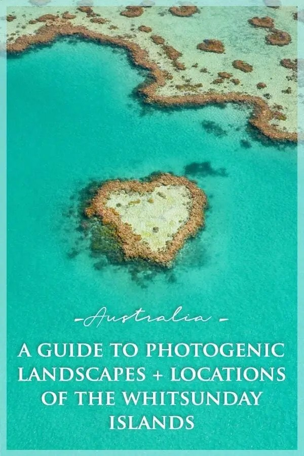 Heart Reef on the Great Barrier Reef, A Photography Guide to the Whitsunday Islands of Queensland, Australia