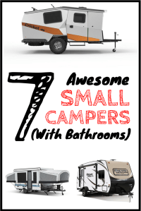7 Perfect Small Campers with Bathrooms (When Nature Calls!)