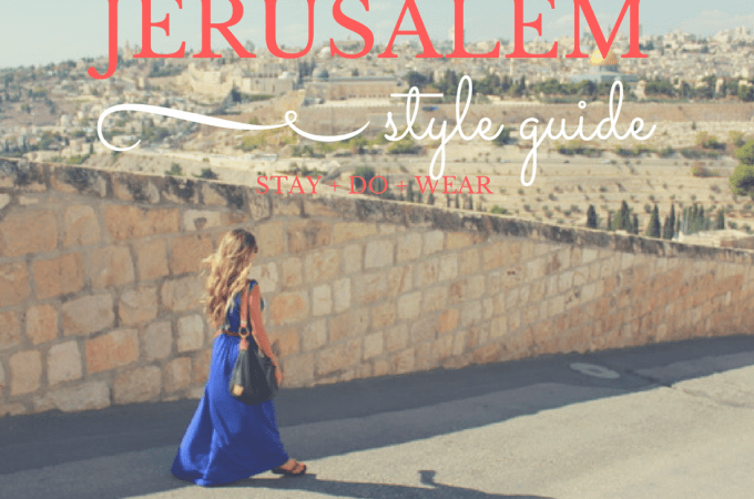 Destination Inspiration: Jerusalem | The Wanderlust Effect
