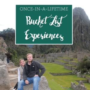 Bucket List Experiences