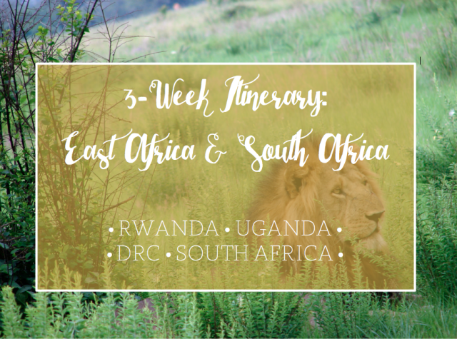 Three Weeks in Africa: East and South Africa Itinerary