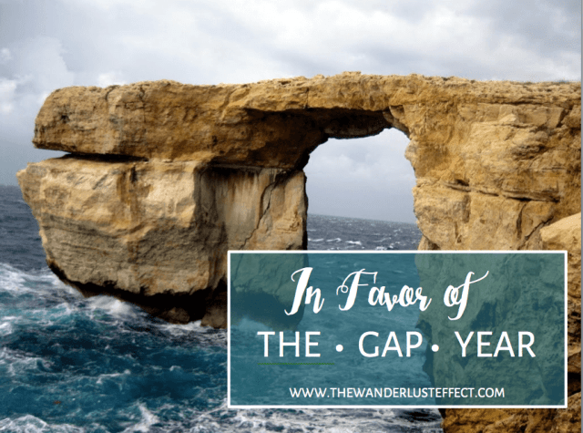 In favor of the gap year - The Wanderlust Effect Blog