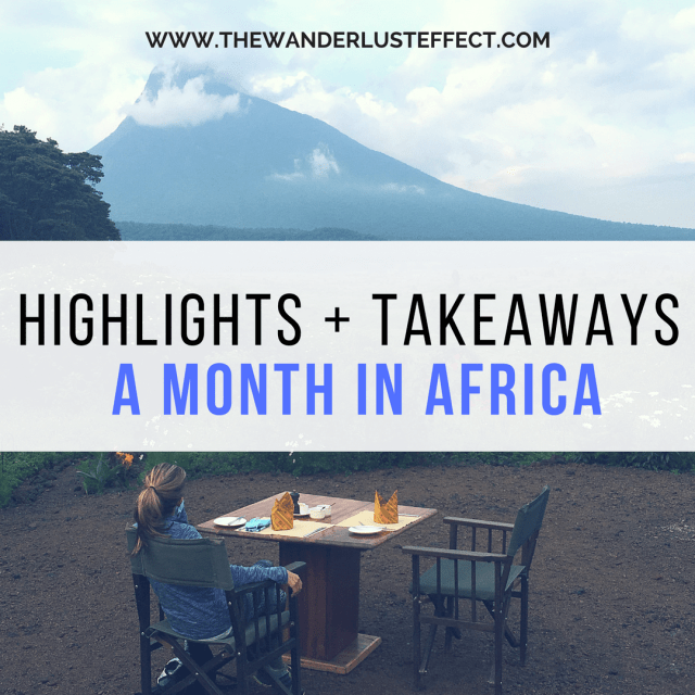 Takeaways from One Month in Africa