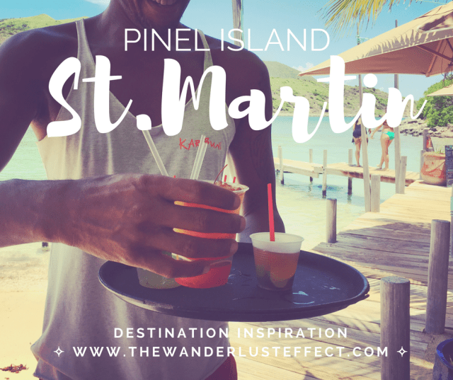 A Perfect Day in St. Martin: Pinel Island, St. Martin