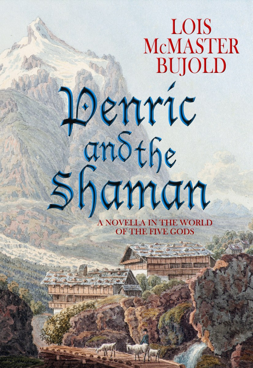 Penric and the Shaman – Lois McMaster Bujold