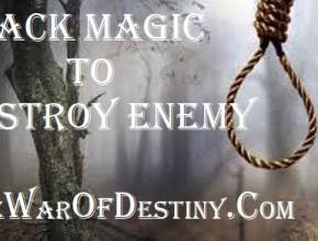 Black Magic to Destroy Enemy