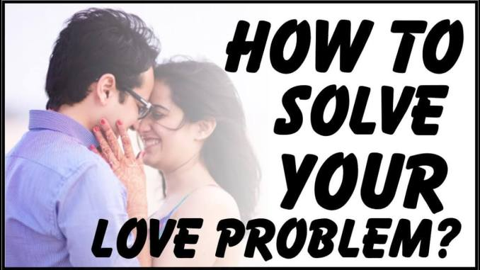 Solve Your Love Problem