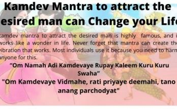 Kamdev Mantra to attract the desired man can Change your Life