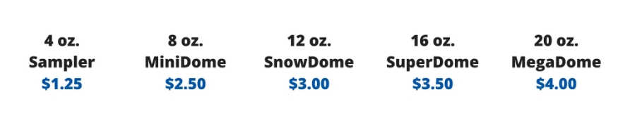 Pricing for the best SnowDomes ever!