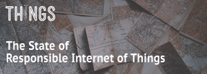 ThingsCon Report: The State of Responsible IoT