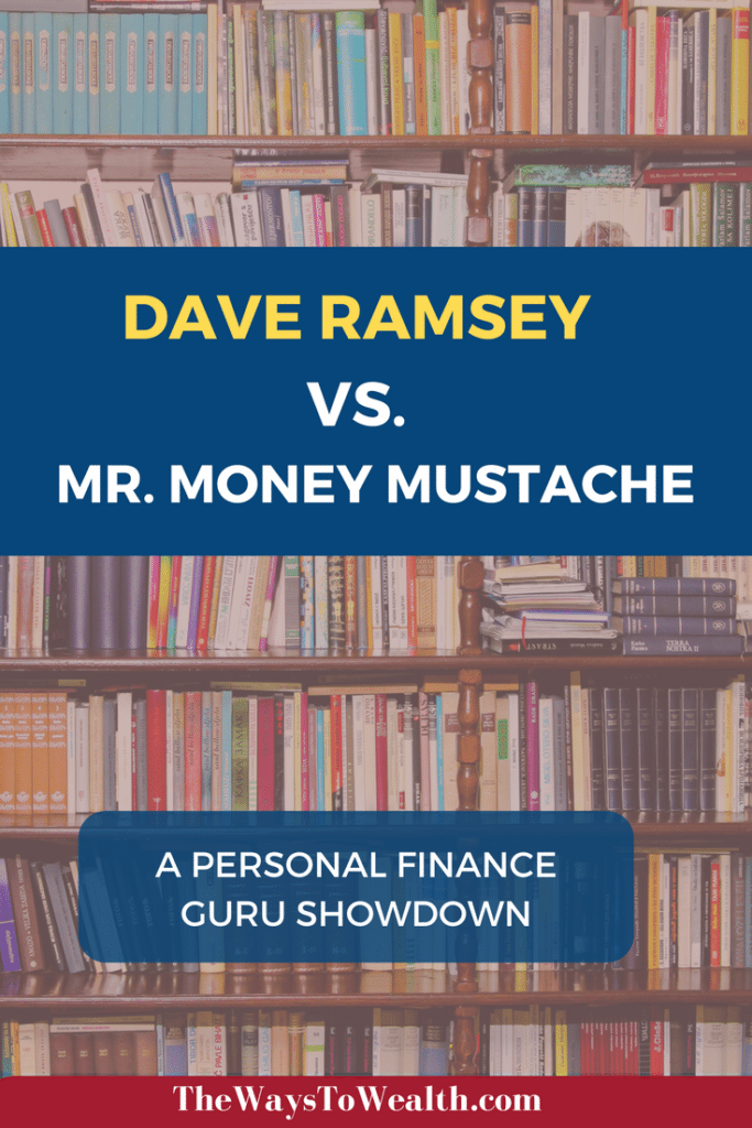 Dave Ramsey Vs Mr Money Mustache Comparing Financial Gurus