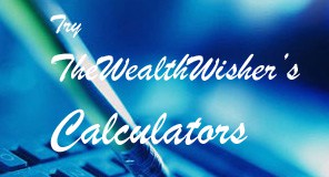 TheWealthWisher's Calculators