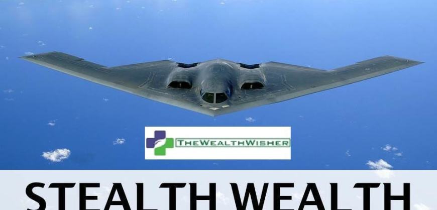 The Concept of Stealth Wealth