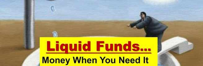 Make Liquid Funds Part of Your Budget