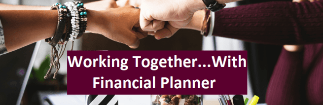 Tips For Working With Financial Planner
