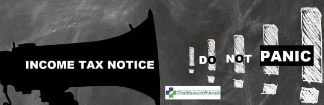 Types of Income Tax Notices : My Own Story