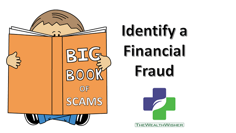 How to Know Future Financial Scams Today?