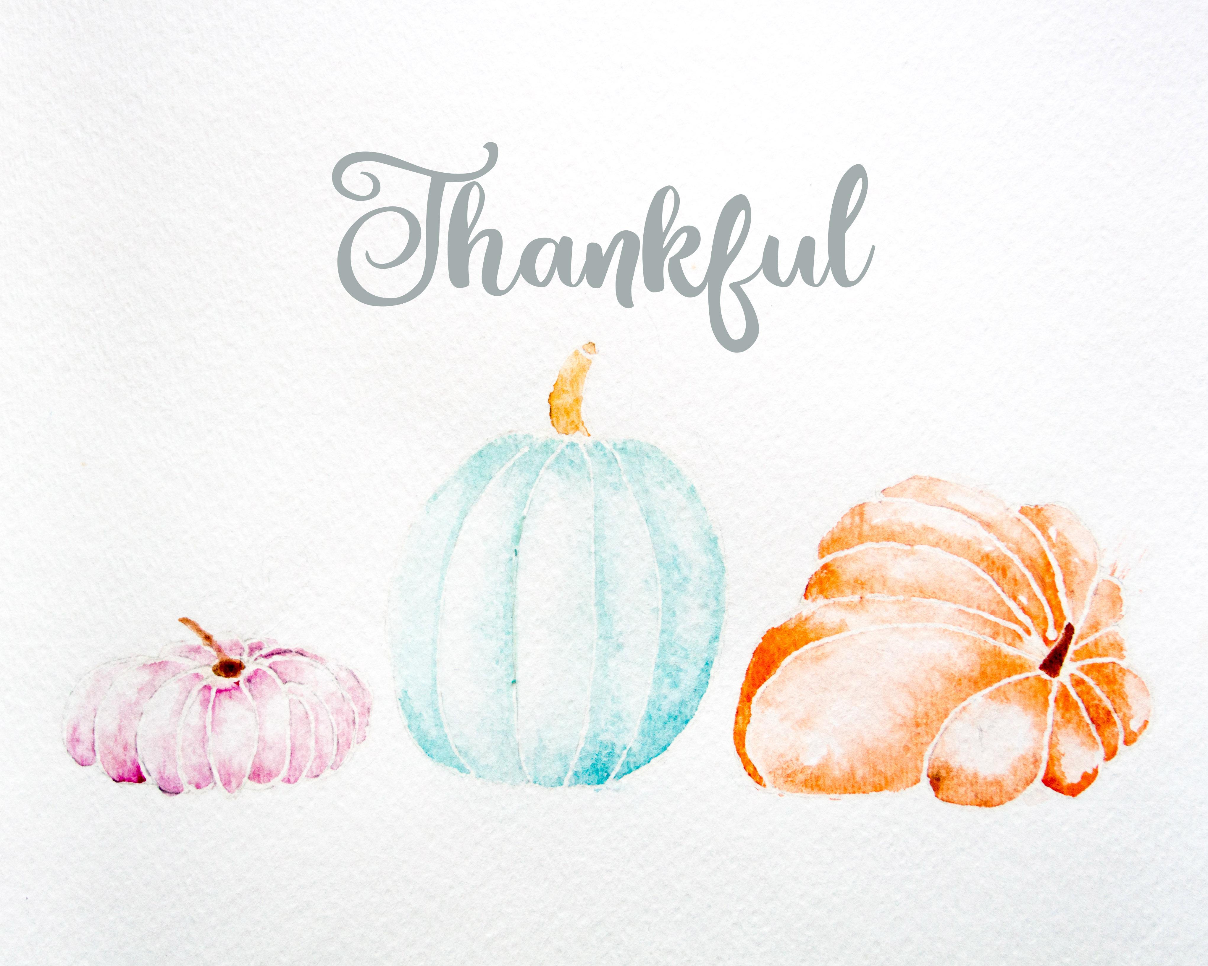 Watercolor Pumpkin Free Thanksgiving Printable Thankful
