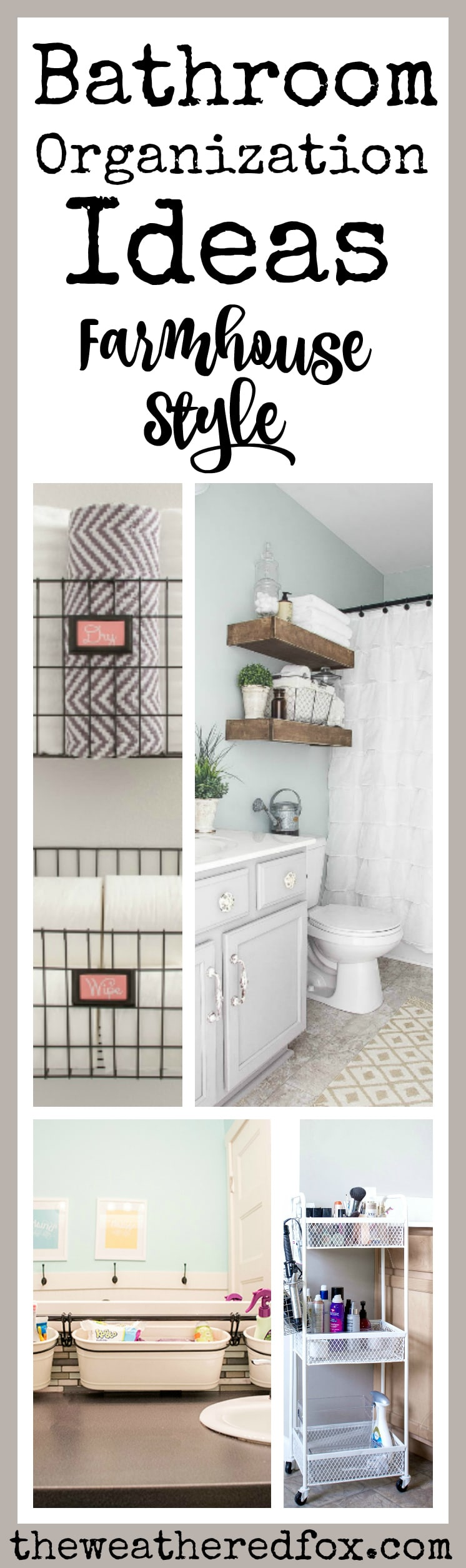 Bathroom Organization Ideas The Weathered Fox