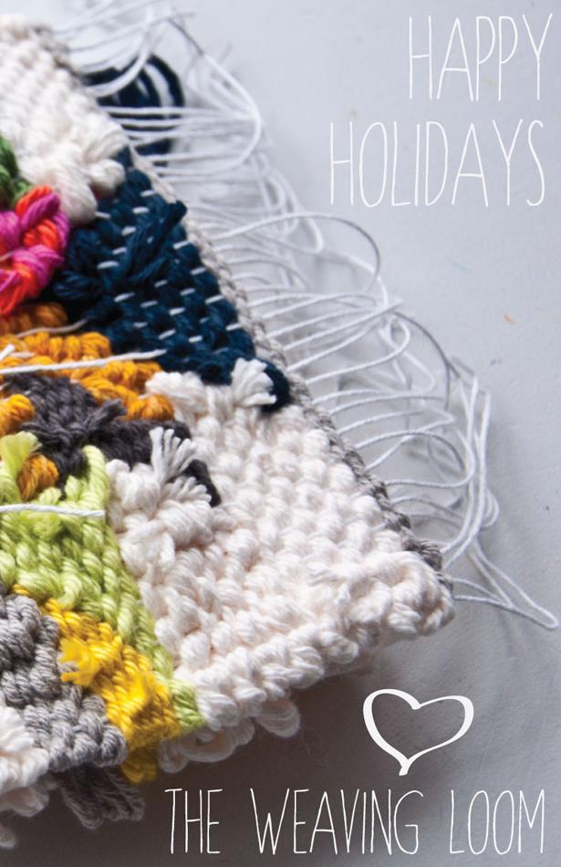 Happy Holidays | The Weaving Loom