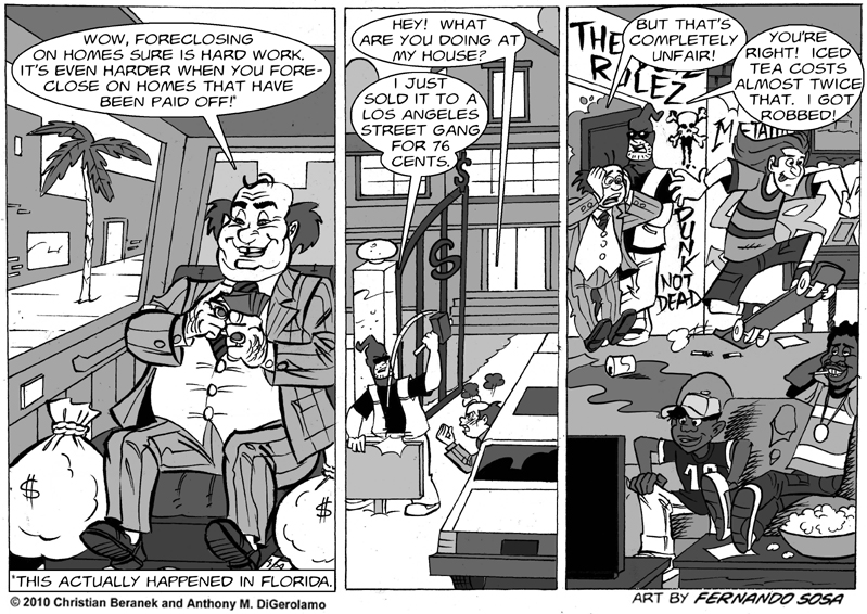 Tony Destructo #38: Foreclosure Revenge
