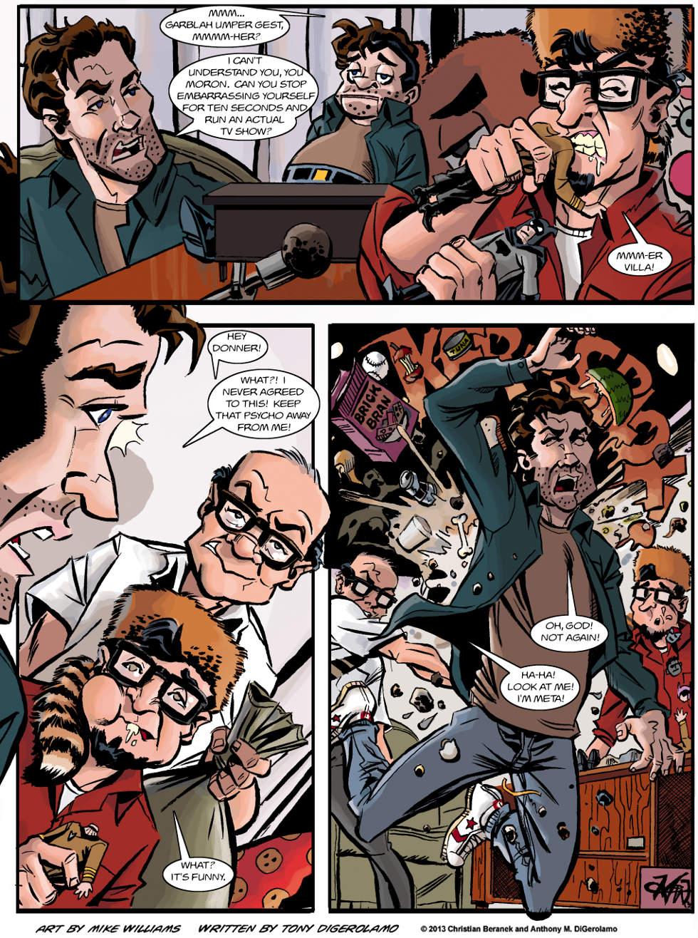 Miserable Comedians:  The Comic's Revenge