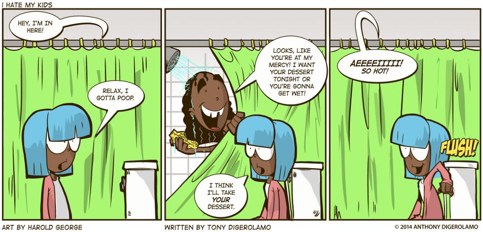 I Hate My Kids:  Flush Beats Everything