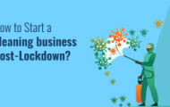 How to Start a cleaning business Post-Lockdown
