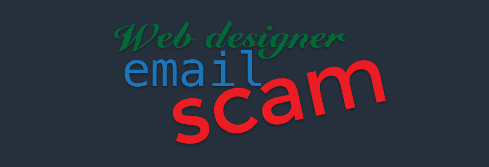 We're targets! Nigerian Scammers on Web Designers