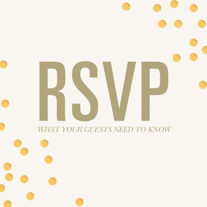 RSVPs: What Your Guests Need To Know