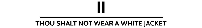 The 10 Commandments Of The Dinner Jacket - ii. Thou shall not wear a white jacket. www.theweddingnotebook.com