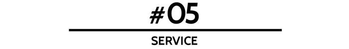 #05 Service