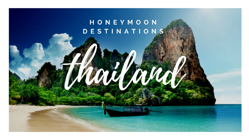 #AmazingThailand Honeymoon Destinations Video